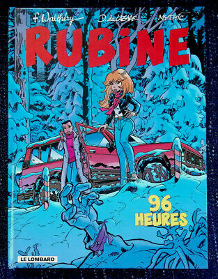 Rubine T 8 96 Heures WALTHERY De LAZARE & MYTHIC éd Lombard 2002 EO