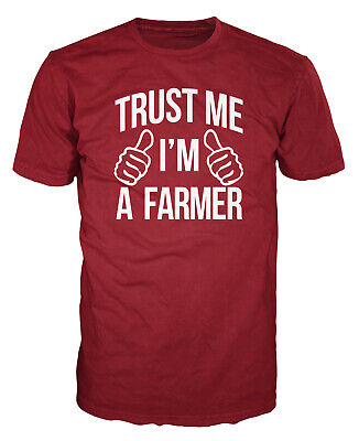 Trust Me I'm A Farmer Funny Farming Country Agriculture Gift Present T-shirt