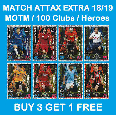 Match Attax EXTRA 2018/19 18/19 MAN OF THE MATCH / 100 CLUB / HAT-TRICK HERO
