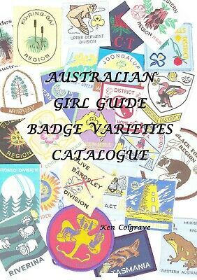 Australian  Girl Guide Region, Division & District Badge Varieties Catalogue