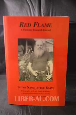 Red Flame 13: In The Name Of The Beast Vol 2 – A Biography Of Grady Louis Mcm...