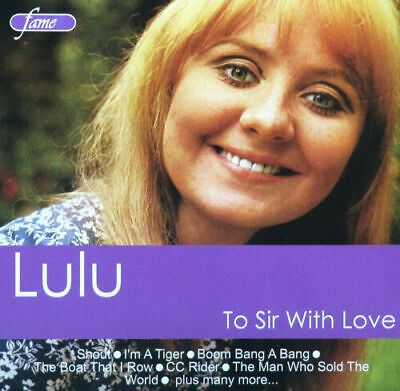 Lulu: To Sir With Love (2006)  - RARE CD - BRAND NEW SEALED - MUSIC ALBUM
