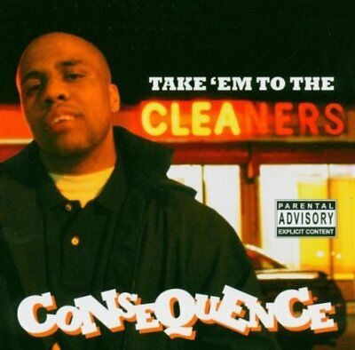Consequence - Take 'em To The Cleaners - Consequence CD 3UVG The Cheap Fast Free
