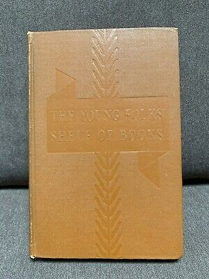1938 The Young Folks Shelf Of Books Stories From History Junior Classics 8