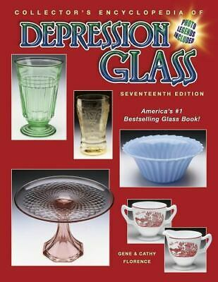 Collector's Encyclopedia of Depression Glass by Gene Florence & Cathy Florence