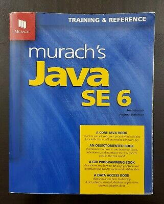 Murach Training and Reference: Murach's Java SE 6 by Joel Murach and Andrea...