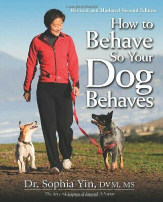 GET How to Behave So Your Dog Behaves [EMAIL DELIVERY]