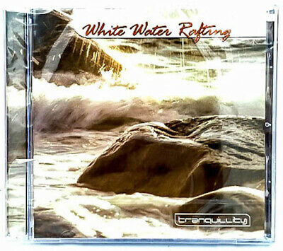 WHITE WATER RAFTING - RELAXATION  - Tranquility Sounds  MUSIC CD NEW SEALED