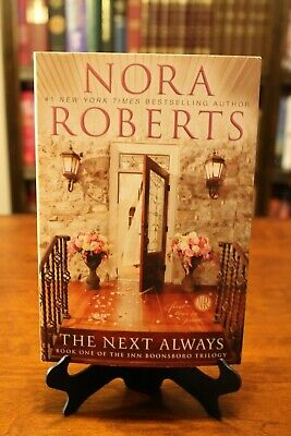 NEW- THE NEXT ALWAYS (The Inn Boonsboro Trilogy, Book #1) by Nora Roberts