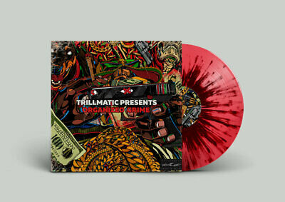 Trillmatic - Organized Grime // Vinyl LP limited to 333 on Red/Black Splatter