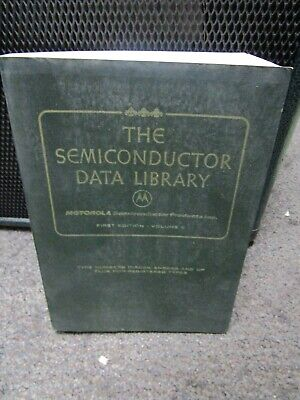 Vtg The Semiconductor Data Library-Motorola 1st Edition Reference Volume 2 1972
