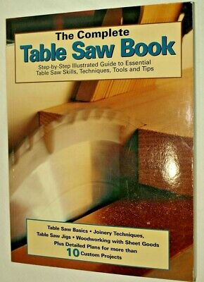 The Complete Table Saw Book Paper Back Woodworking Crafts MSRP $27.95