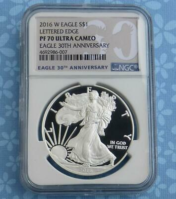 2016 W NGC Proof 70 Ultra Cameo Silver Eagle $1, 30th Anniv Lettered Edge Dollar