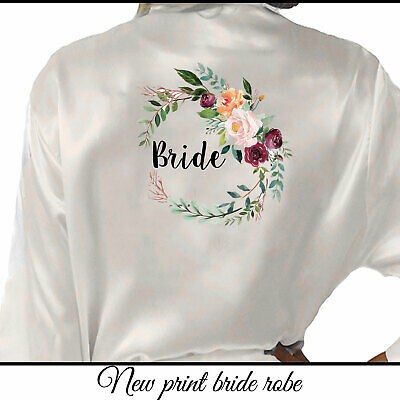 Floral Bride Personalised Satin Silk Robe Bridesmaid Maid of Honour Mother Gown