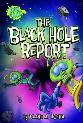The Black Hole Report by Blake A Hoena: New