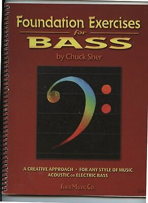 Foundation Exercises for Bass - Chuck Sher Music Co. Acoustic or Electric Bass