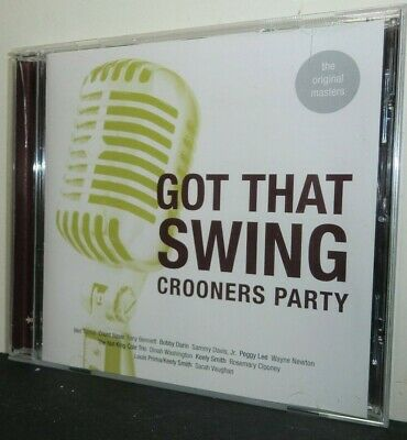 Got That Swing   Crooners Party  - n