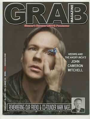 Grab Chicago Magazine Chicago LGBTQ Publication 2/19/19 John Cameron Mitchell