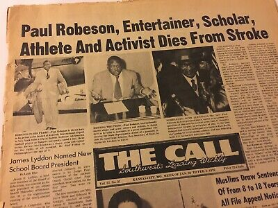 """""""THE CALL"""" 1970s RARE BLACK K.C. MO. NEWSPAPER-  PAUL ROBESON DIES FROM STROKE"""