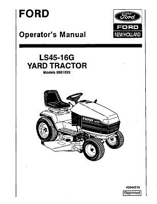 new holland ford ls45 - 16g yt om #9861899 tractor operators manual