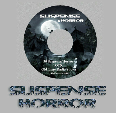 SUSPENSE HORROR 50 Classic Old Time Radio Shows RARE OTR 1 CD HAUNTINGLY Spooky