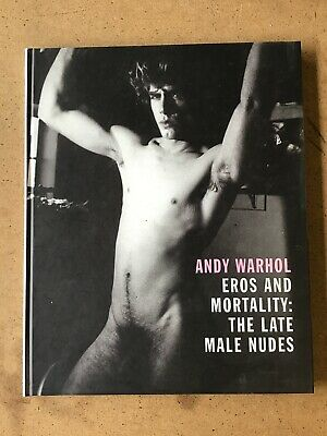Andy Warhol Eros And Mortality The Late Male Nudes