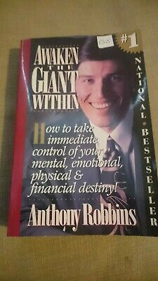Awaken the Giant within: How to Take Immediate Control of Your Mental,...