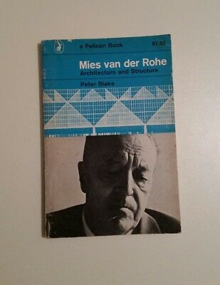 Miles Van Der Rohe Architecture And Structure  Peter Blake  1966 Paperback   K4