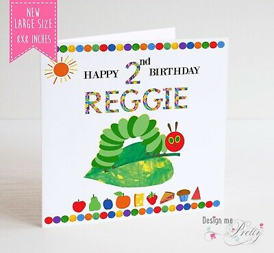 5x7 inches Very Hungry Caterpillar birthday card Personalised plus envelope.