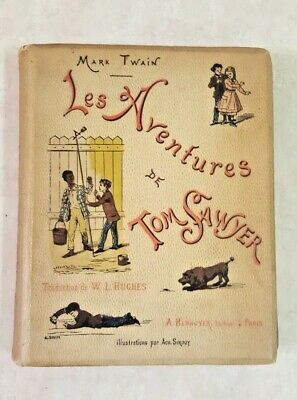 ‼️1884 FIRST EDITION of Tom Sawyer by Mark Twain in French Antique book RARE ‼️