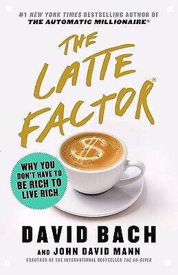 The Latte Factor: Why You Don't Have to Be Rich to Live Rich📧⚡Email Delivery⚡📧