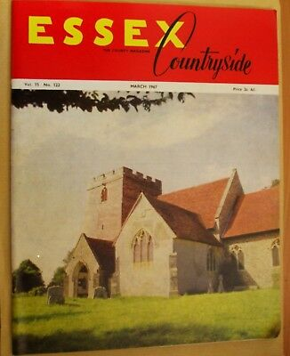 March 1967 Essex Countryside Magazine - Local History, Views, News & Adverts
