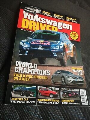 Volkswagen Driver Magazine - Issue 199 - December 2016. (Load Of Mags In My Ebay
