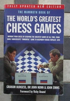 The mammoth book of the world's greatest chess games (2004)  (Echecs - Chess)