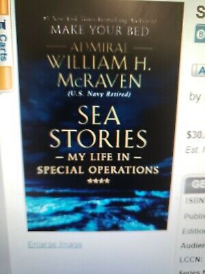 Sea Stories: My Life in Special Operations by William H. McRaven (Hardcover,2019