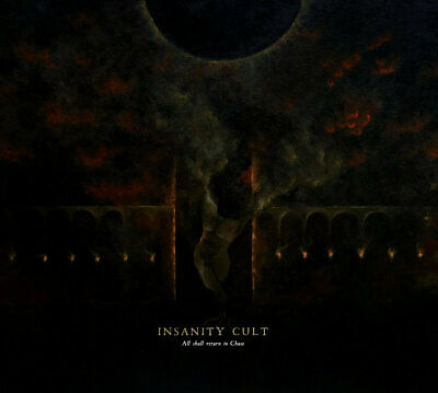 Insanity Cult - All Shall Return To Chaos // Viniyl LP limited to 150 copies