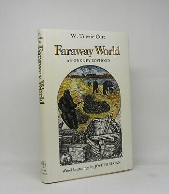 FARAWAY WORLD ~ W. Towrie Cult ~ Illus. Joseph Sloan ~ First Edition 1977