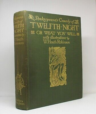 TWELFTH NIGHT ~ William Shakespeare ~ W. Heath Robinson ~ 40 Plates ~ 1908