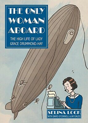 The Only Woman Aboard: The High Life of Lady Grace Drummond-Hay - booklet/zine