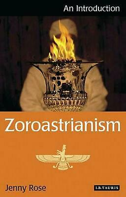 Zoroastrianism: An Introduction by Jenny Rose (English) Paperback Book Free Ship