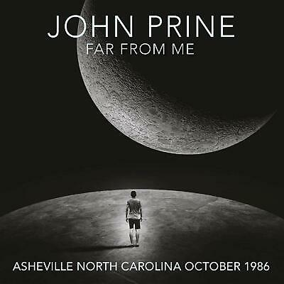 JOHN PRINE ‎– FAR FROM ME, NORTH CAROLINA OCTOBER 1986 2CD's (NEW/SEALED)