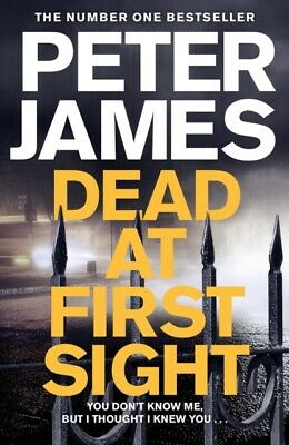 Dead at First Sight by Peter James (Hardcover 2019) *NEW* Roy Grace Book 15