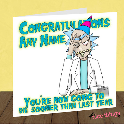 Personalised Rick and Morty Funny Birthday Card, Offensive and Rude Card for him