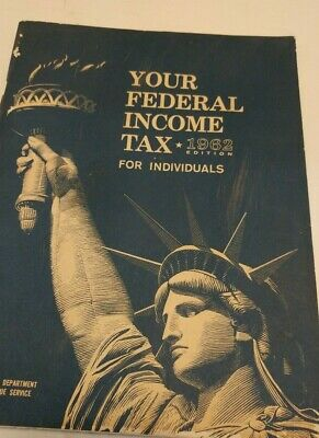 Federal income tax instructions 1962 preparation booklet for individuals