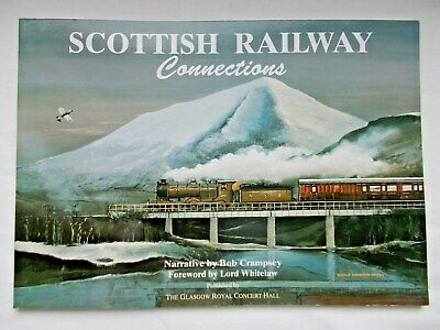 *SIGNED* - SCOTTISH RAILWAY CONNECTIONS by Bob Crampsey 1994 1st PB - MINT