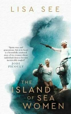 The Island of Sea Women by Lisa See: New