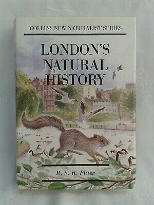 Collins New Naturalist.London's Natural History. RSR Fitter. Hardback in DJ.1990