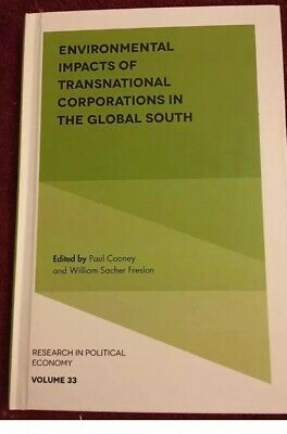 Environmental Impacts of Transnational Corporations in the Global South Hardcove