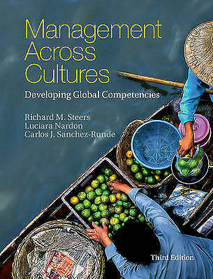 Management across Cultures: Developing Global Competencies by Richard M. Steers,