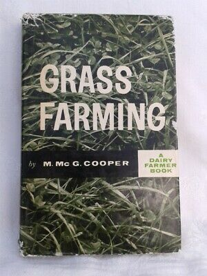 Grass Farming. M.Mc G.Cooper. Illustrated Hardback in Dustjacket. 2nd imp.1962